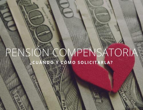 Pensión compensatoria: ¿Cuándo y cómo solicitarla?